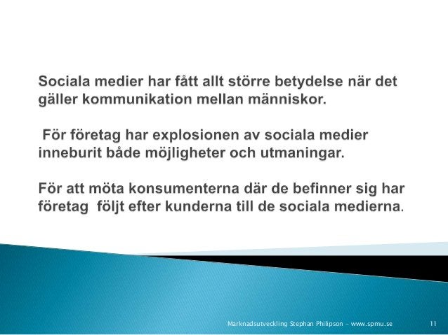Marknadsutveckling Stephan Philipson - www.spmu.se 11