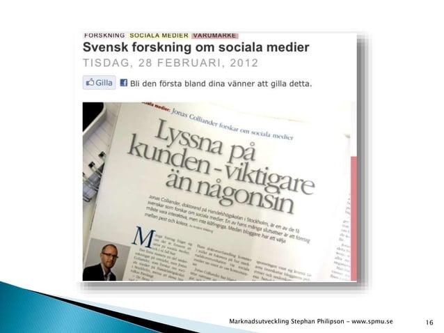 Marknadsutveckling Stephan Philipson - www.spmu.se 16