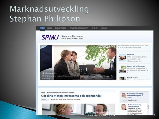 3  Marknadsutveckling Stephan  Philipson - www.spmu.se