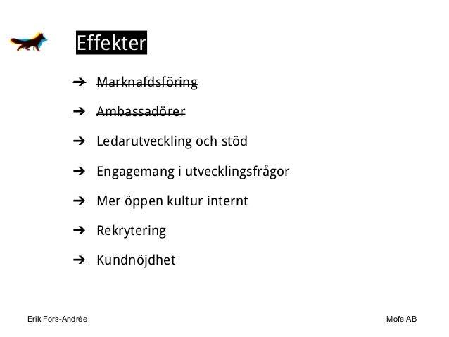 Erik Fors-Andrée Mofe AB Effekter ➔ Marknafdsföring ➔ Ambassadörer ➔ Ledarutveckling och stöd ➔ Engagemang i utvecklingsfr...