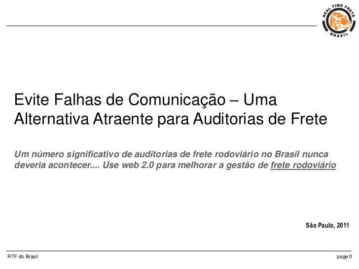Evite Falhas de Comunicação – Uma  Alternativa Atraente para Auditorias de Frete  Um número significativo de auditorias de...