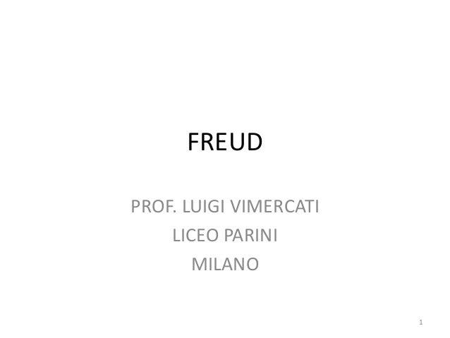 FREUD PROF. LUIGI VIMERCATI LICEO PARINI MILANO 1