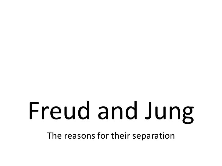 Freud and Jung The reasons for their separation