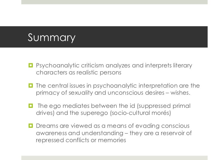 freud and psychoanalytic interpretation  submerged memories 19 summary psychoanalytic criticism