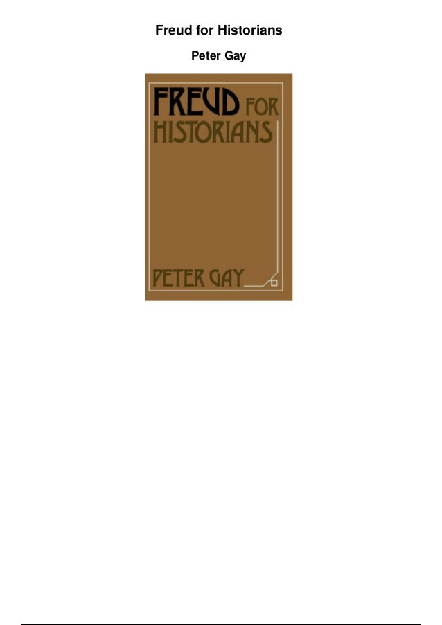 Freud for Historians Peter Gay