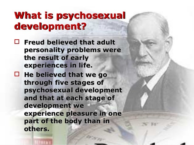 Freuds psychosexual development and personality theory
