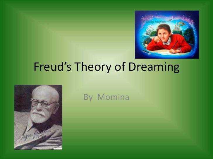 the interpretations and theories about dreams Webmd talks about dreams: there are many theories about why we dream some researchers say dreams have no purpose or meaning and are.
