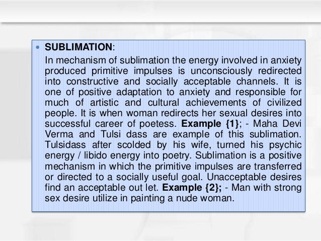  SUBSTITUTION: Mechanism used to reduce tension resulting from frustration. Substituting action must have certain similar...