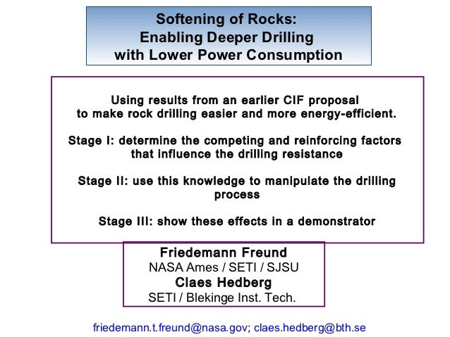 Softening of Rocks:          Enabling Deeper Drilling       with Lower Power Consumption      Using results from an earlie...