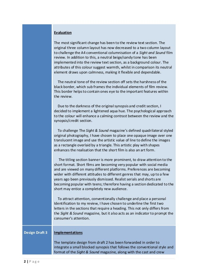 2 | P a g e Evaluation The most significant change has been to the review text section. The original three column layout h...
