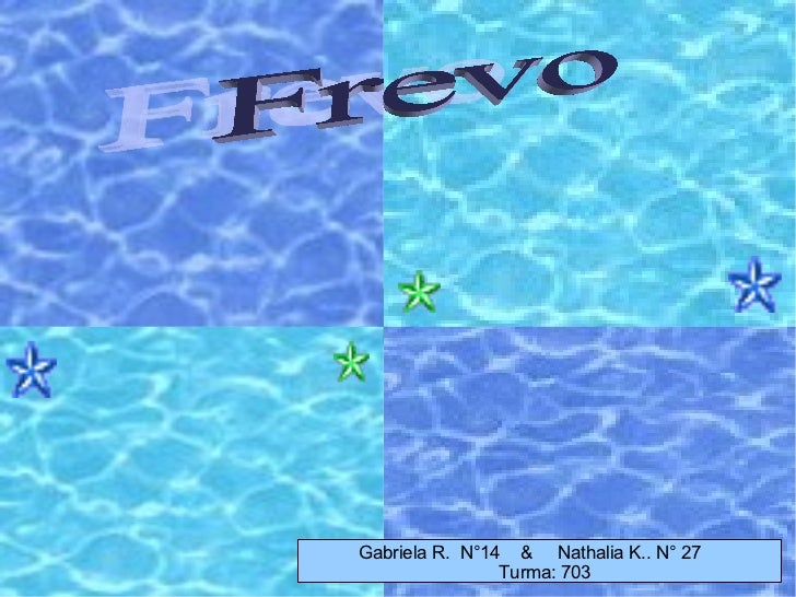 your text Frevo  Gabriela R.  N°14  &  Nathalia K.. N° 27  Turma: 703
