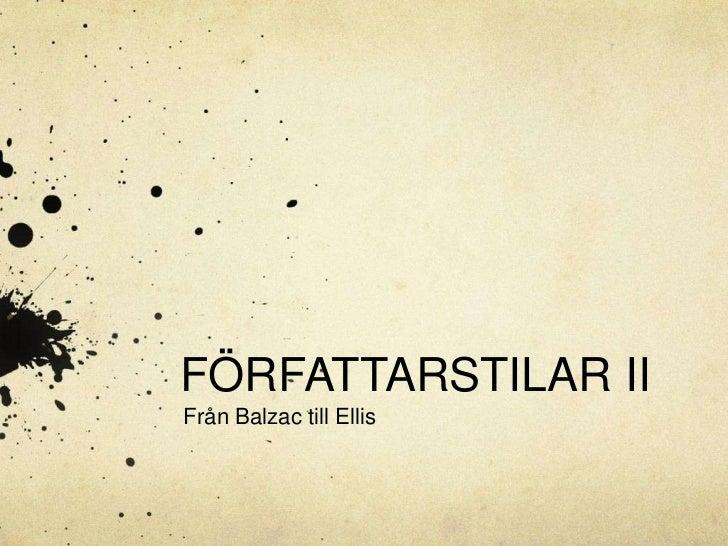 FÖRFATTARSTILAR IIFrån Balzac till Ellis