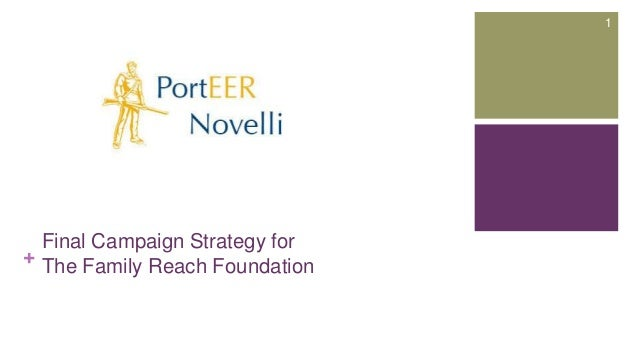 + Final Campaign Strategy for The Family Reach Foundation 1