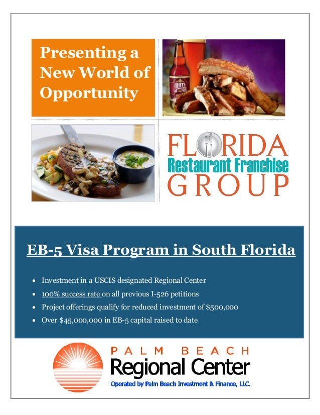 Presenting a New World of Opportunity  EB-5 Visa Program in South Florida  Investment in a USCIS designated Regional Cent...