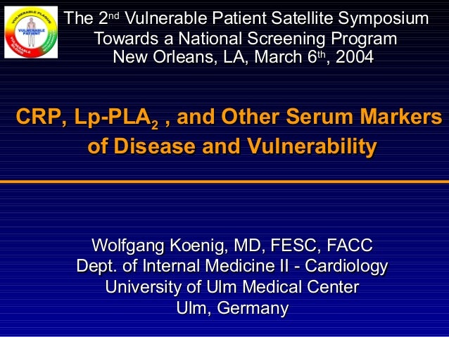 Wolfgang Koenig, MD, FESC, FACCWolfgang Koenig, MD, FESC, FACC Dept. of Internal Medicine II - CardiologyDept. of Internal...