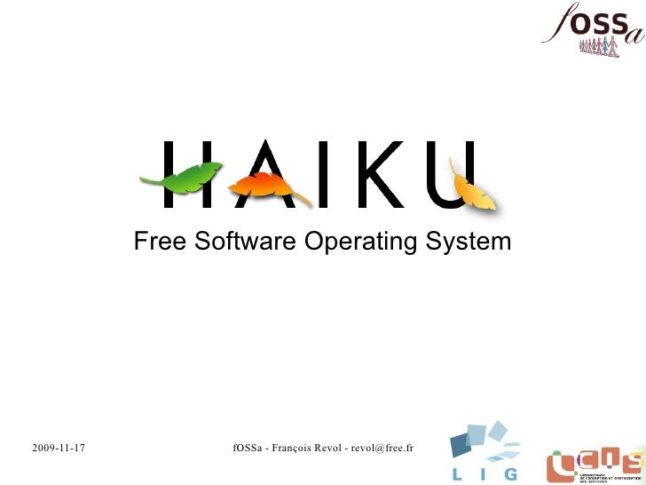 Free Software Operating System     2009-11-17          fOSSa - François Revol - revol@free.fr