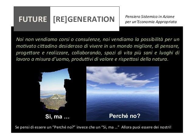 FUTURE      [RE]GENERATION       Pensiero  Sistemico  in  Azione     per  un'...