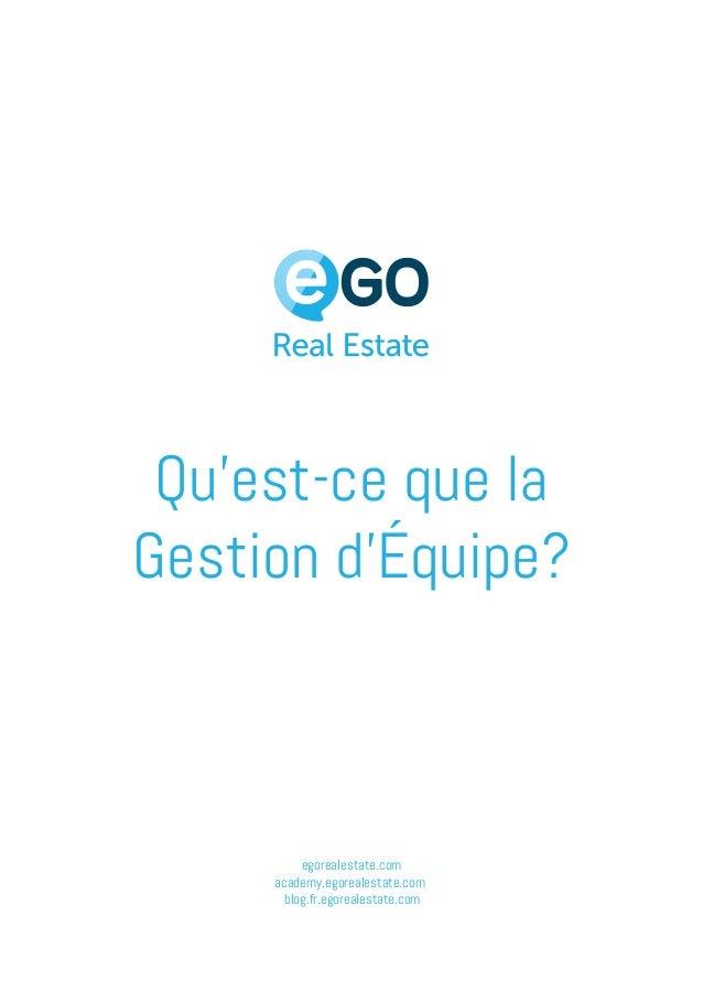 egorealestate.com academy.egorealestate.com blog.fr.egorealestate.com Qu'est-ce que la Gestion d'Équipe?