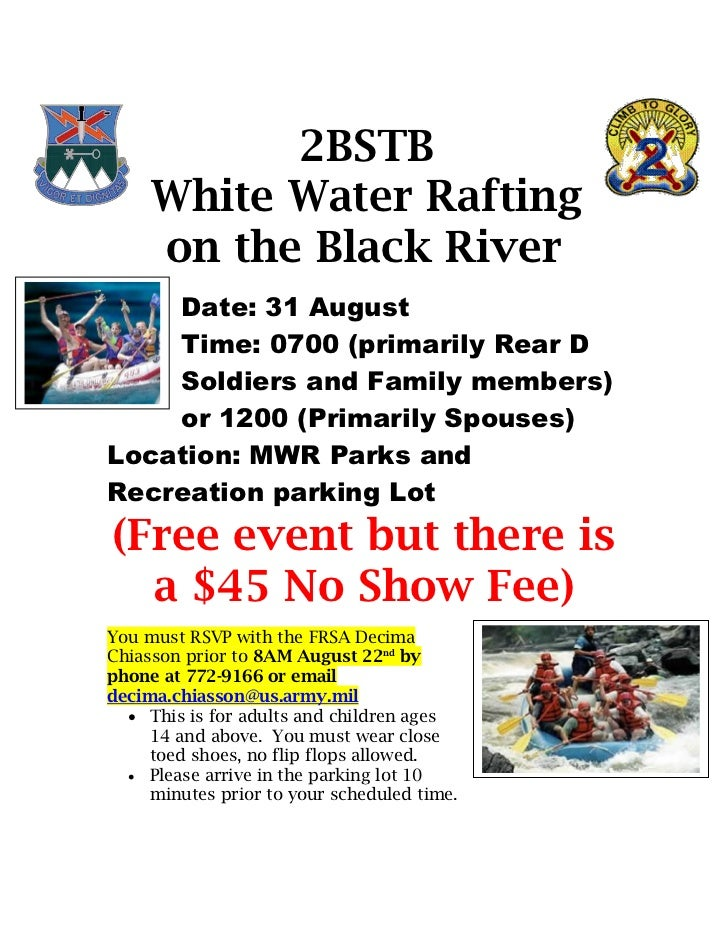 2BSTB     White Water Rafting     on the Black River    Date: 31 August    Time: 0700 (primarily Rear D    Soldiers and Fa...