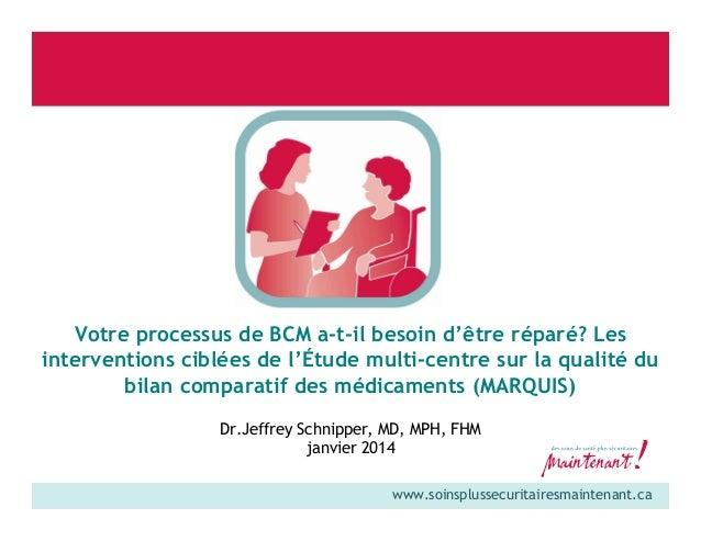 Votre processus de BCM a-t-il besoin d'être réparé? Les interventions ciblées de l'Étude multi-centre sur la qualité du bi...