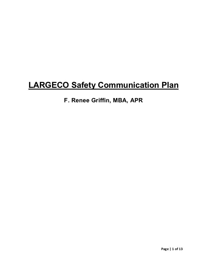 LARGECO Safety Communication Plan       F. Renee Griffin, MBA, APR                                    Page   1 of 13