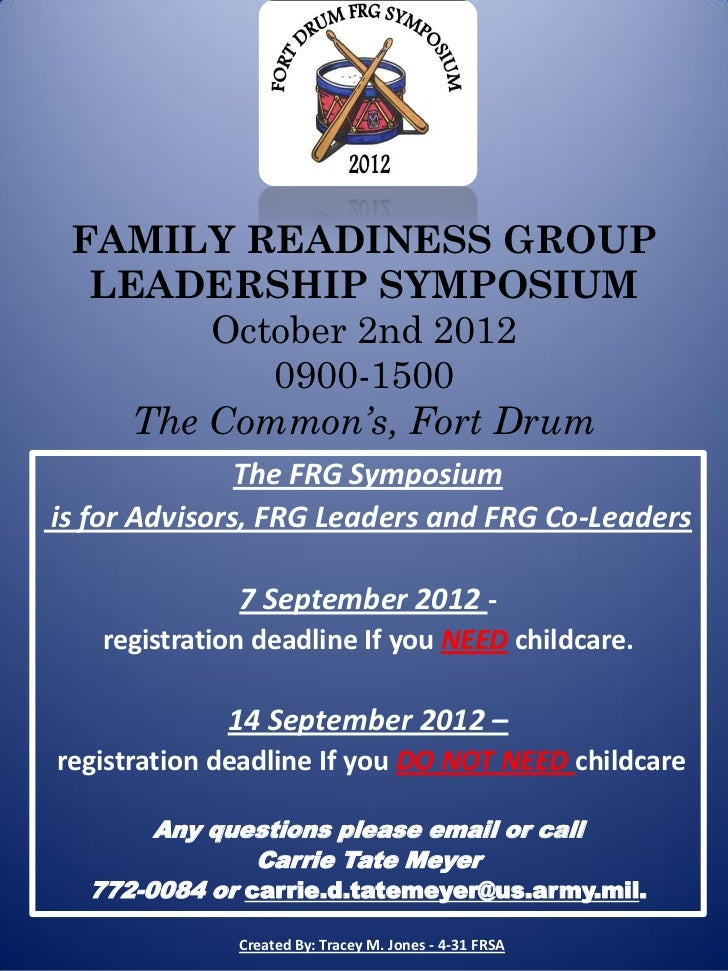 FAMILY READINESS GROUP  LEADERSHIP SYMPOSIUM        October 2nd 2012           0900-1500    The Common's, Fort Drum       ...