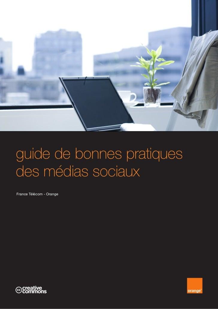 guide de bonnes pratiquesdes médias sociauxFrance Télécom - Orange
