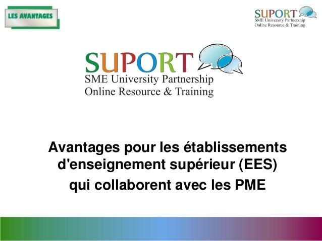 Avantages pour les établissements denseignement supérieur (EES)   qui collaborent avec les PME