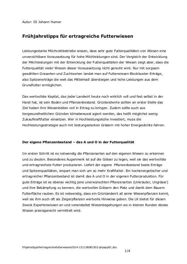 Autor: DI Johann Humer  Frühjahrstipps für ertragreiche Futterwiesen Leistungsstarke Milchviehbetriebe wissen, dass sehr g...