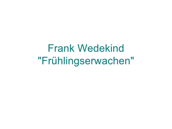 "Frank Wedekind ""Frühlingserwachen"""