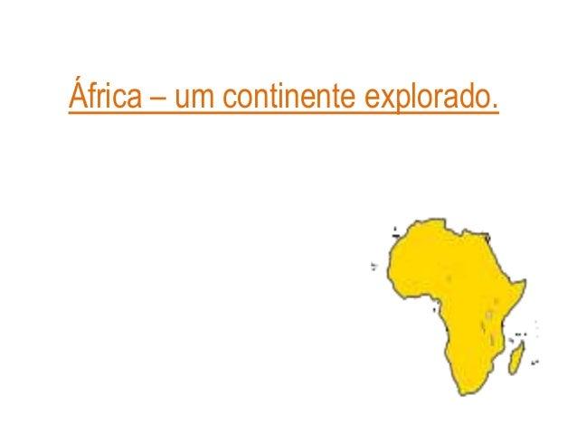 África – um continente explorado.