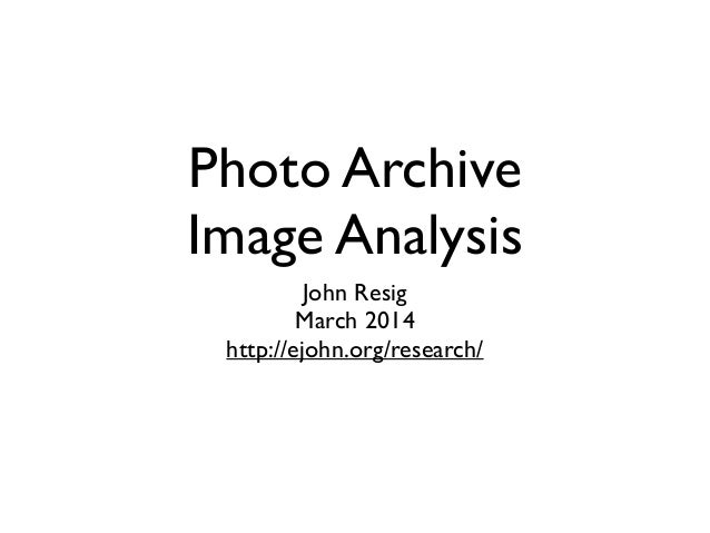 Photo Archive Image Analysis John Resig  March 2014  http://ejohn.org/research/