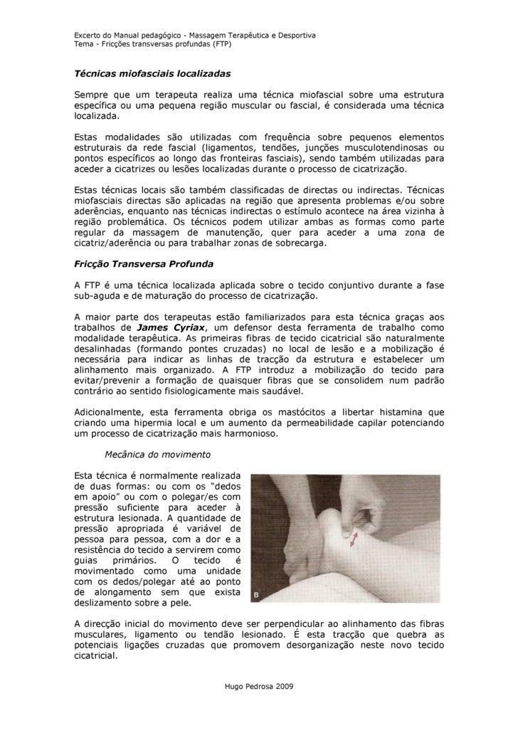 Excerto do Manual pedagógico - Massagem Terapêutica e Desportiva Tema - Fricções transversas profundas (FTP)    Técnicas m...