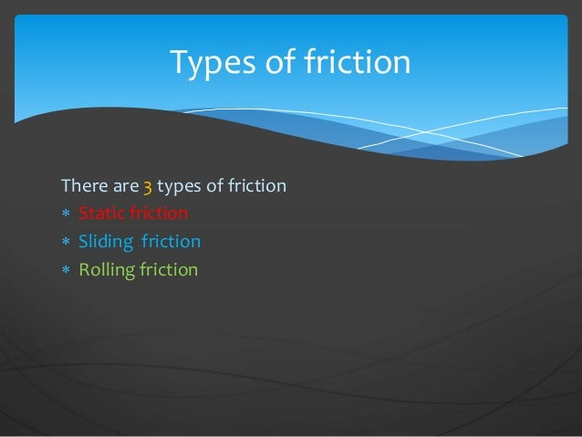 Worksheets Types Of Friction friction factors affecting 4 there are 3 types of
