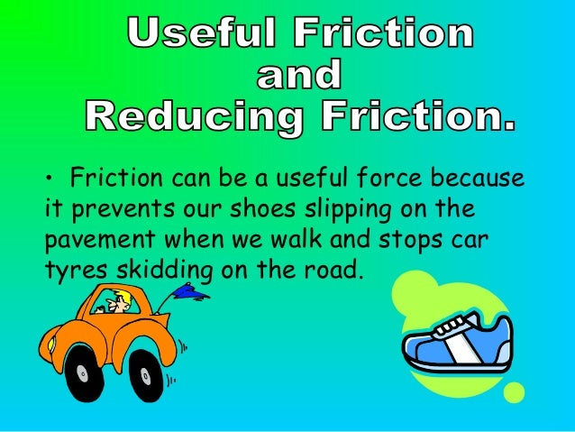 air resistance tyres and friction The forces on a moving car and how wheels move a car forwards drag is the force of air resistance (a form of friction) tyres on the wheels push backwards.