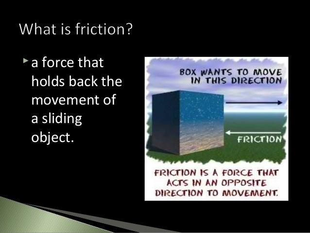 Friction Slide 2