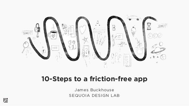 990be45868e0 10-steps to a friction-free app  How to run a Friction Audit