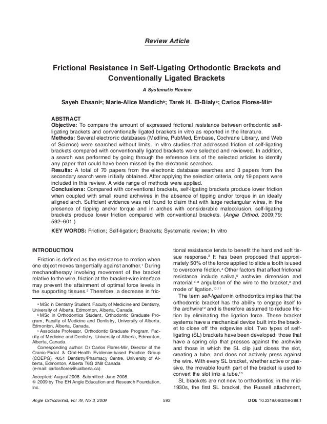 592Angle Orthodontist, Vol 79, No 3, 2009 DOI: 10.2319/060208-288.1 Review Article Frictional Resistance in Self-Ligating ...
