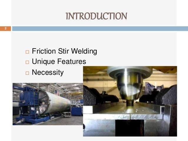 Introduction - Friction Stir Welding introduction to friction stir welding