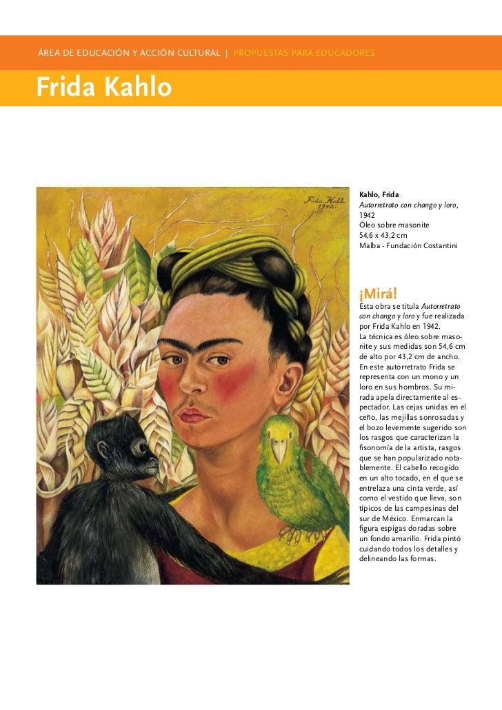 ÁREA DE EDUCACIÓN Y ACCIÓN CULTURAL | PROPUESTAS PARA EDUCADORESFrida Kahlo                                               ...