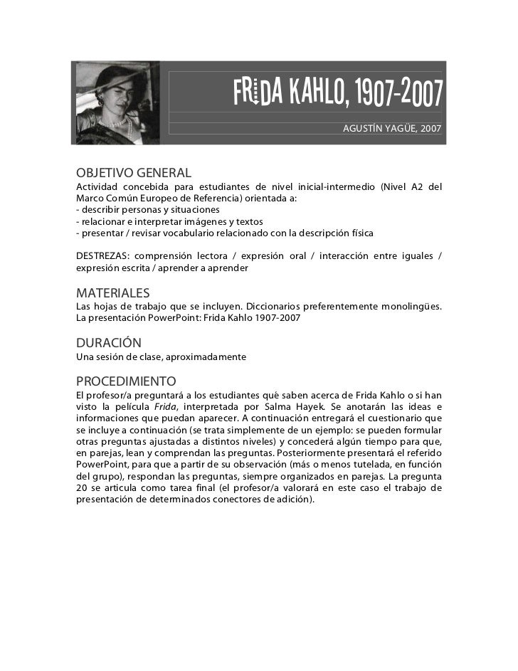 Frida Kahlo, 1907-2007                                                            AGUSTÍN YAGÜE, 2007OBJETIVO GENERALActiv...