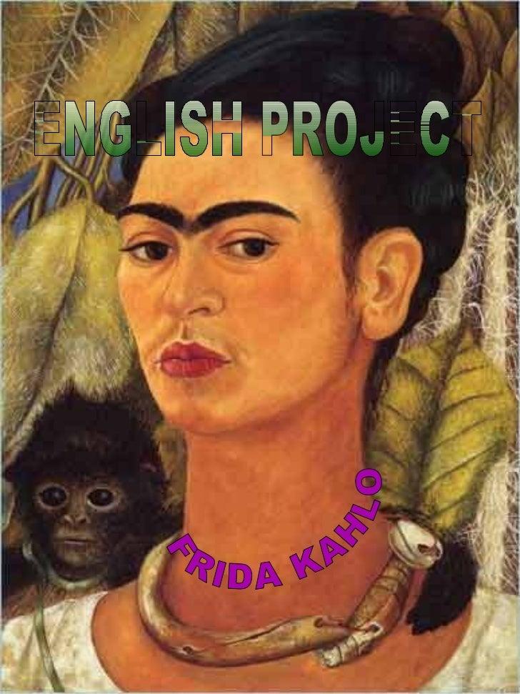 FRIDA KAHLO ENGLISH PROJECT