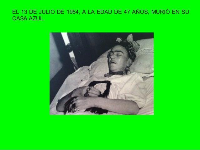 Frida kahlo - Muere el abuelo de la casa de empenos ...