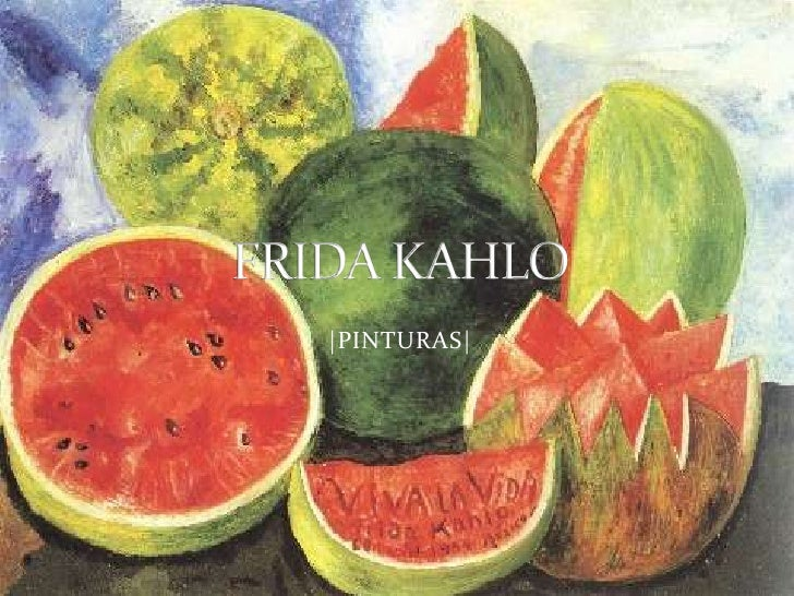 |PINTURAS|<br />FRIDA KAHLO<br />