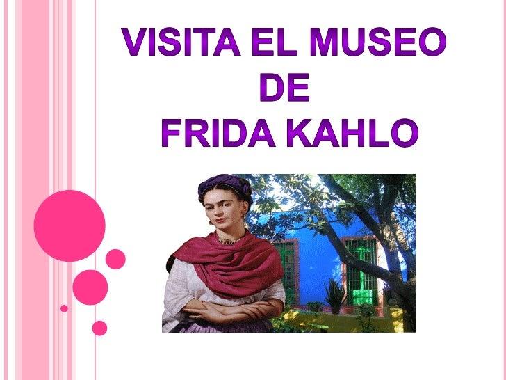 La casa azul se encuentra ubicada en la calle de Londres # 247, en uno de los lugares mas bellos y antiguos de México     ...
