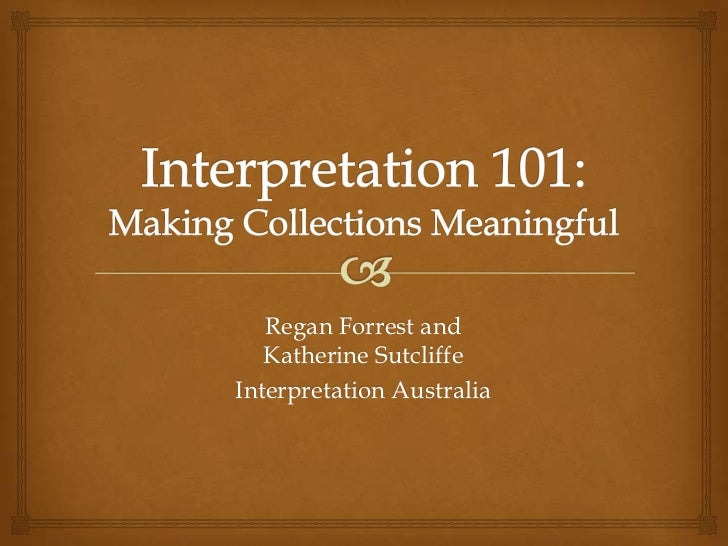 Regan Forrest and   Katherine SutcliffeInterpretation Australia