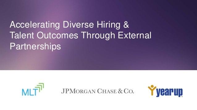 Accelerating Diverse Hiring And Talent Development
