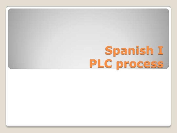 Spanish IPLC process<br />