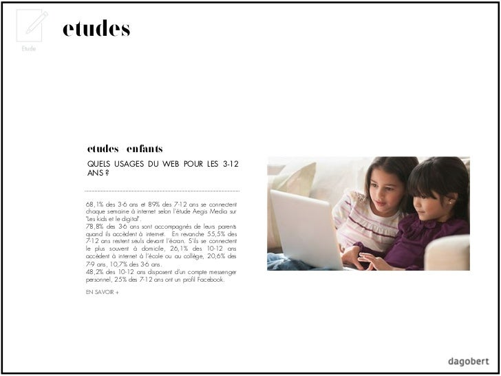 etudes  études + enfants  QUELS USAGES DU WEB POUR LES 3-12  ANS ?  68,1% des 3-6 ans et 89% des 7-12 ans se connectent  c...