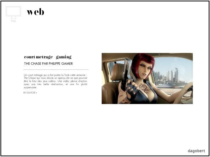 webcourt métrage + gamingTHE CHASE PAR PHILIPPE GAMERUn court métrage qui a fait parler la Toile cette semaine :The Chase ...